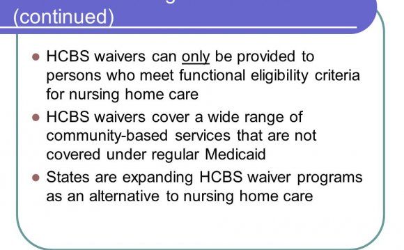 16 Medicaid Coverage of Home